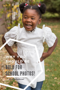 Why you should be bold for school photos (1)